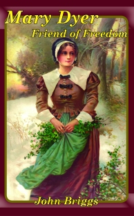 Mary Dyer Friend of Freedom Cover